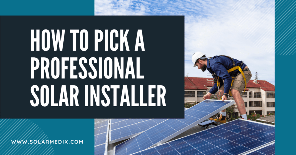 how to pick a professional solar installer blog post cover