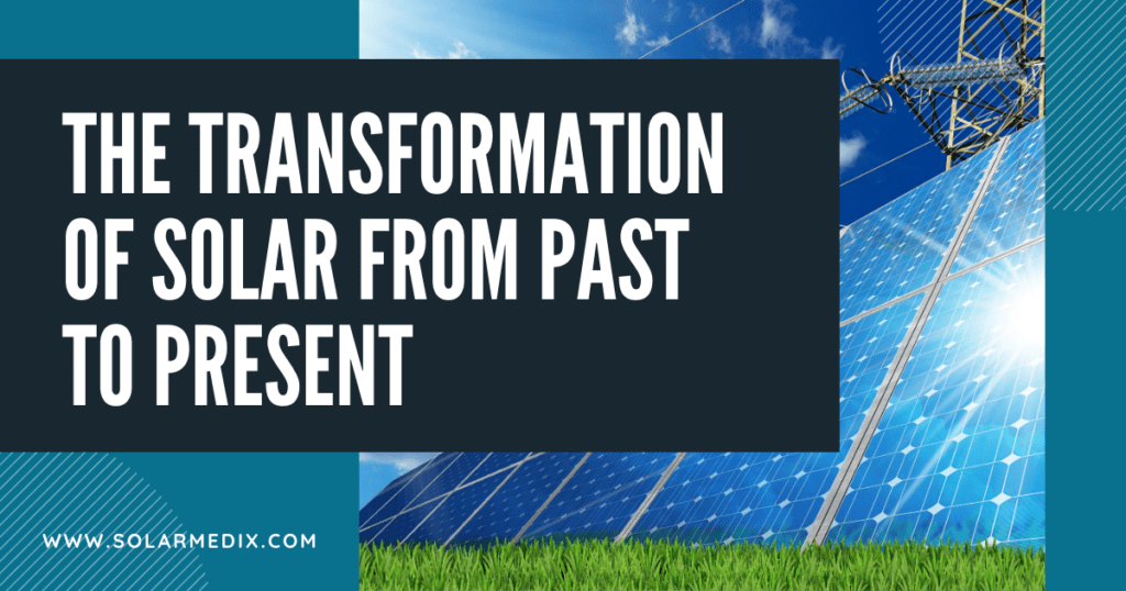 The Transformation of Solar From Past to Present Blog Post Cover