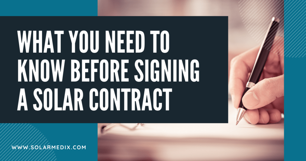 What You Need to Know Before Signing a Solar Contract - Solar Medix - Blog Post Cover